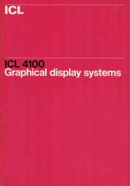 Scan of Document: ICL 4100 Graphical Display Systems