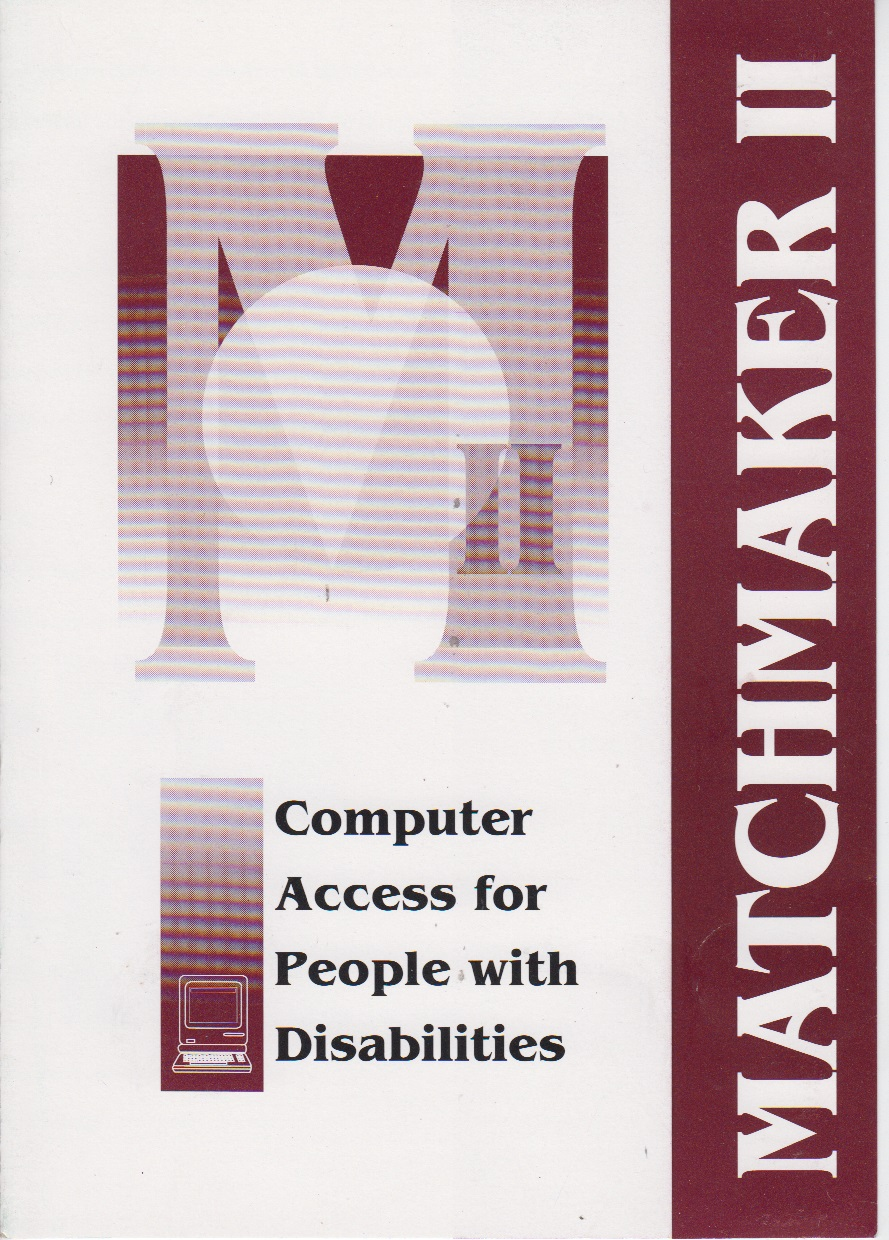 Scan of Document: Matchmaker II - Computer Access For People With Disabilites