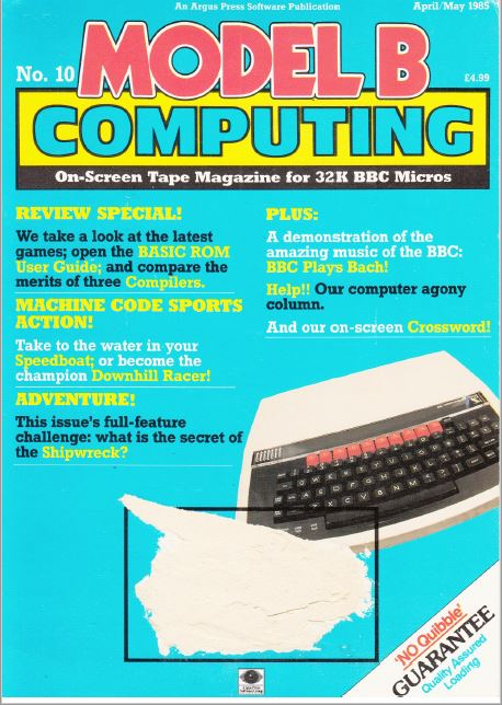Scan of Document: Model B Computing - No. 10, April/May 1985