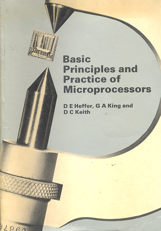Image result for Basic principles and practice of microprocessors d e heffer