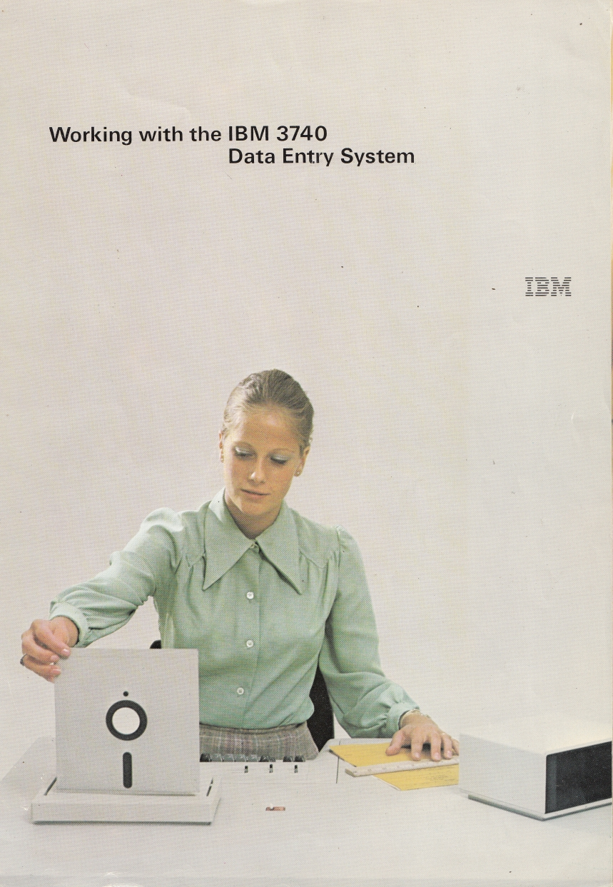 Scan of Document: Working with the IBM 3740 Data Entry System
