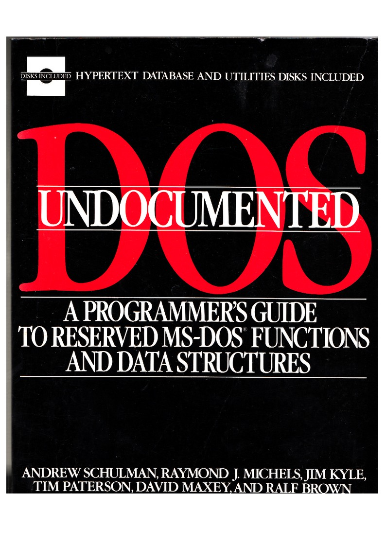 Undocumented DOS: A Programmer's Guide to Reserved MS-DOS