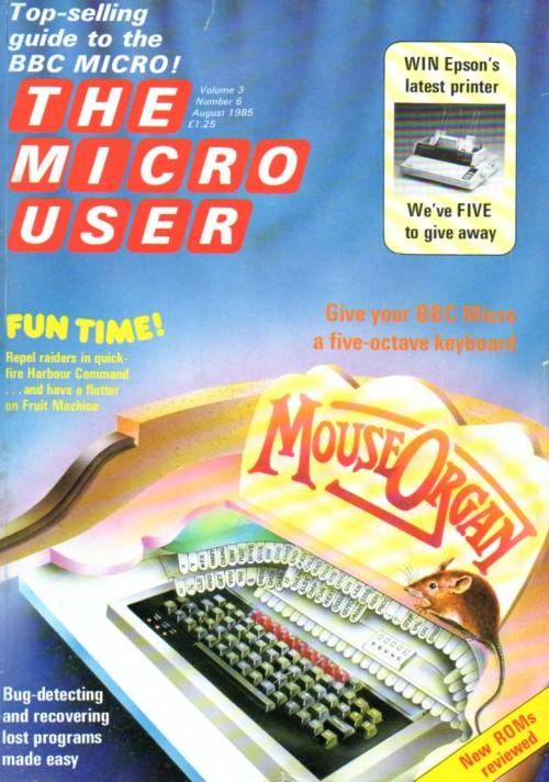 Scan of Document: The Micro User - August 1985 - Vol 3 No 6