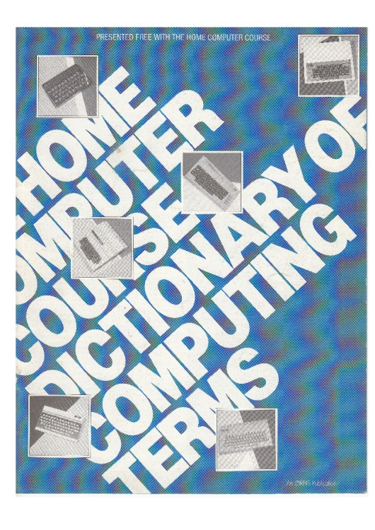 Scan of Document: Home Computer Course - Dictionary of Computing Terms