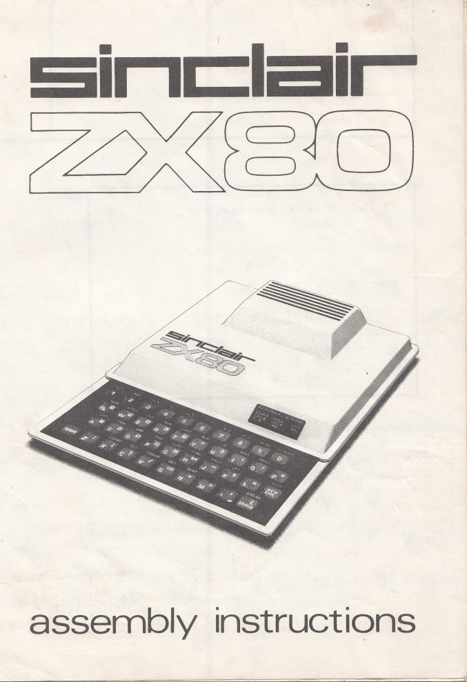 sinclair zx80 assembly instructions and zx81 additions computing  sinclair zx80 assembly instructions and zx81 additions