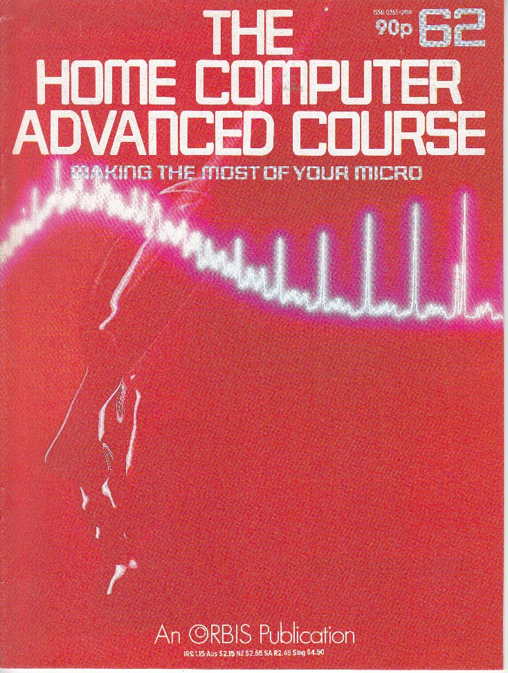 Scan of Document: The Home Computer Advanced Course - Issue 62