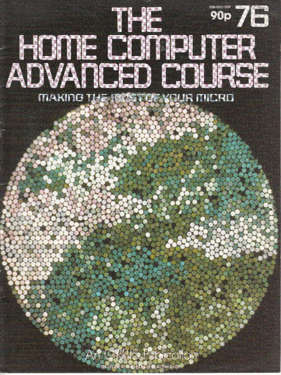 Scan of Document: The Home Computer Advanced Course - Issue 76