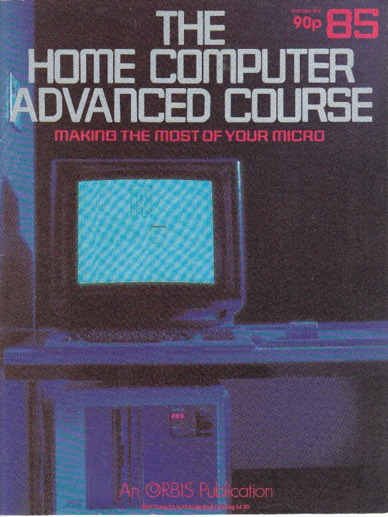 Scan of Document: The Home Computer Advanced Course - Issue 85