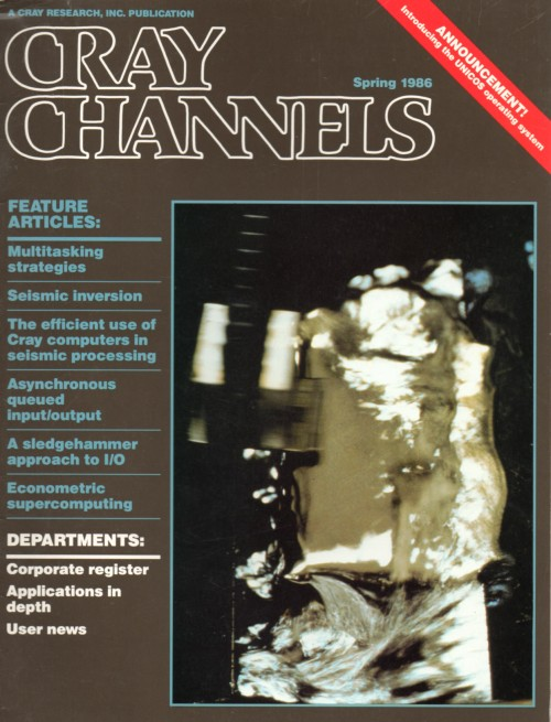 Scan of Document: Cray Channels - Vol 8 No 1 - Spring 1986