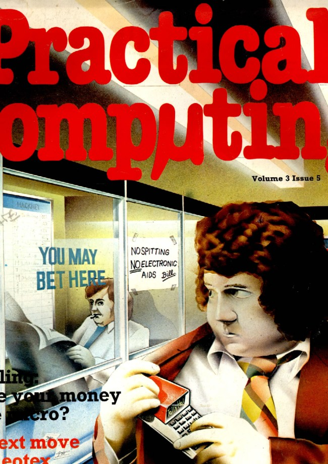 Scan of Document: Practical Computing - May 1980, Volume 3, Issue 5