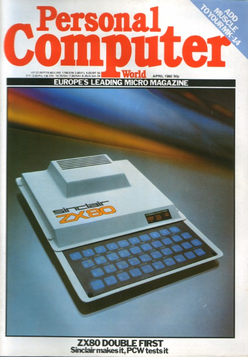 Scan of Document: Personal Computer World - April 1980