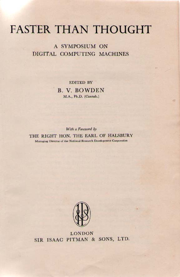 Faster Than Thought A Symposium On Digital Computing Machines 1953