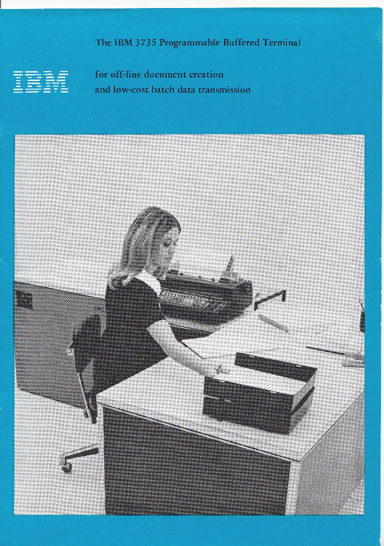 Scan of Document: IBM - The IBM 3735 Progammable Buffered Terminal