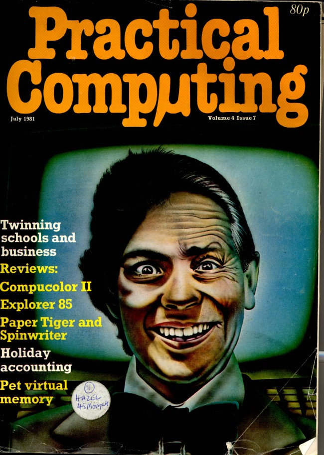 Scan of Document: Practical Computing - July 1981, Volume 4, Issue 7