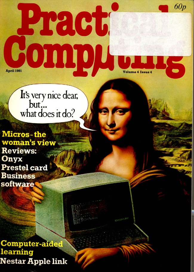 Scan of Document: Practical Computing - April 1981, Volume 4, Issue 4