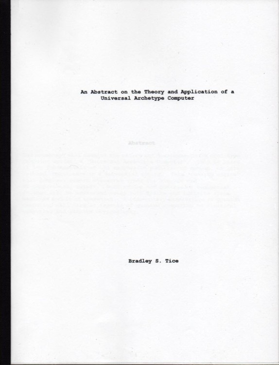 Scan of Document: An abstract on the theory and application of a universal archetype computer by Bradley S Tice