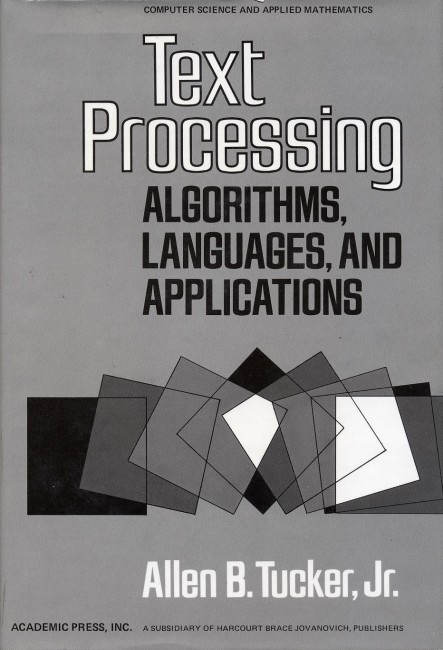 Text Processing Algorithms, Languages, And Applications