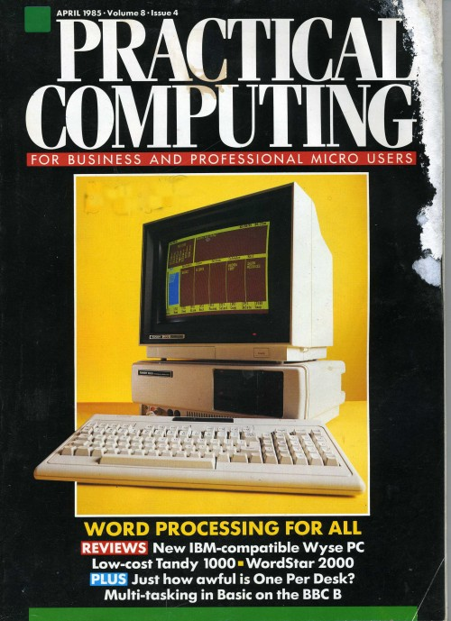 Scan of Document: Practical Computing - April 1985