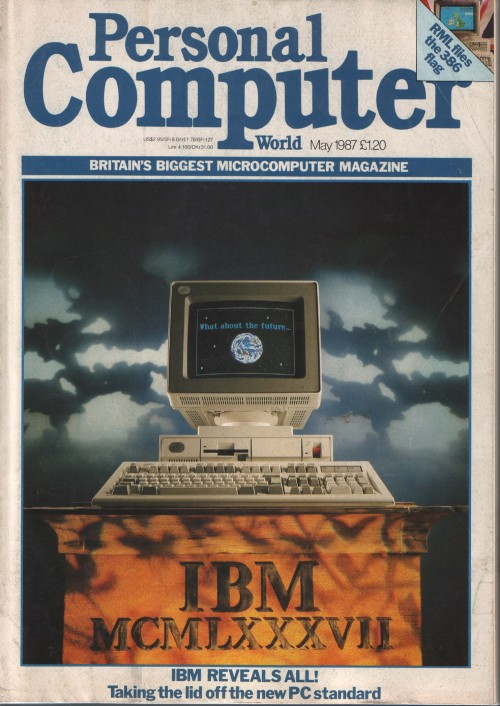 Scan of Document: Personal Computer World - May 1987