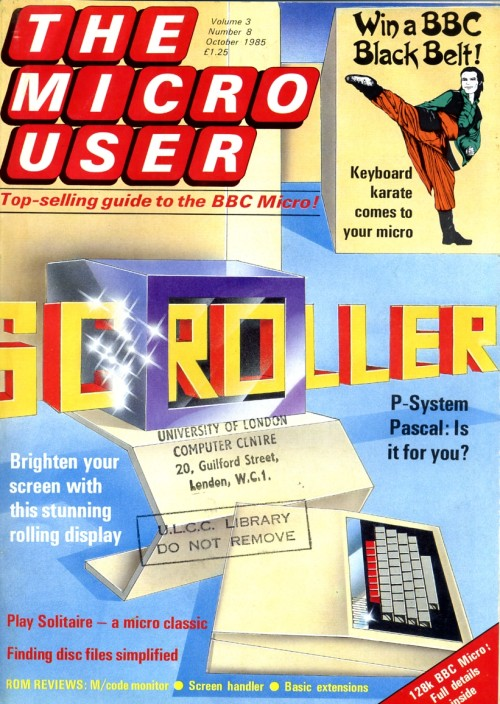 Scan of Document: The Micro User - October 1985 - Vol 3 No 8