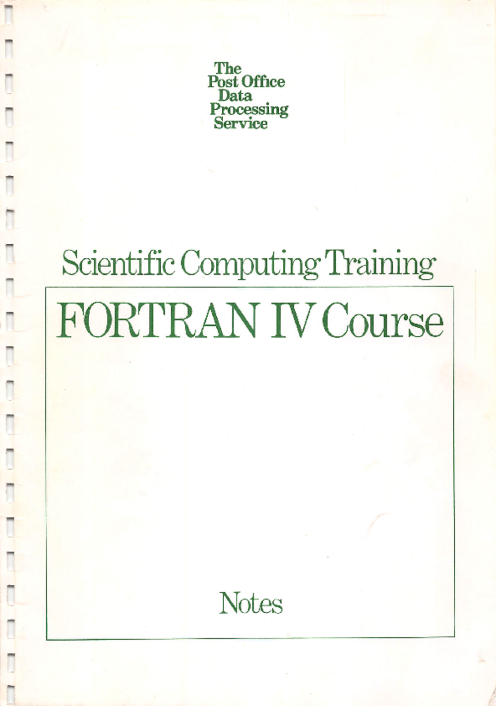 Article: The Post Office Data Processing Service - Scientific Computing Training - FORTRAN IV Course