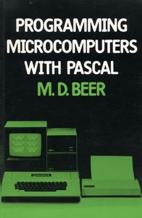 Programming Microcomputers With Pascal