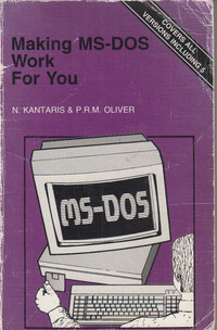 Making MS DOS Work For You