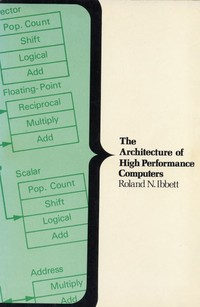The Architecture of High Performance Computers
