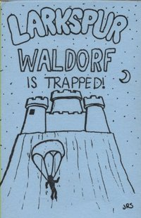 Larkspur Waldorf Is Trapped