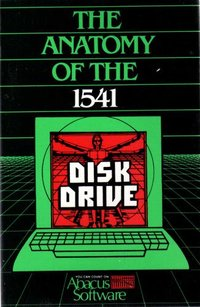 Anatomy of the 1541 Disk Drive