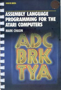 Assembly Language Programming for the Atari Computers