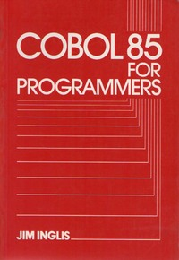 Cobol 85 for Programmers