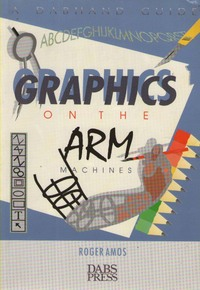 Graphics on the ARM Machines