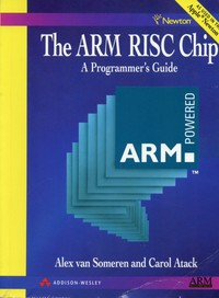 The ARM RISC Chip - A Programmers Guide