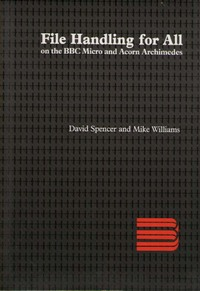 File Handling for All on the BBC and Acorn Archimedes