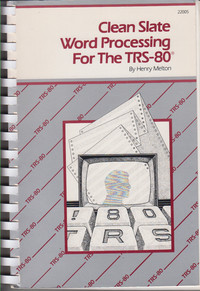 Clean Slate Word Processing for the TRS-80