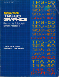TRS-80 Graphics for the Model I and Model III