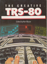 The Creative TRS-80