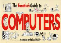 The Fantastic Guide to Computers