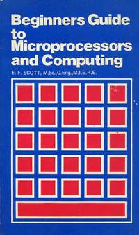 Beginners Guide to Microprocessors and Computing