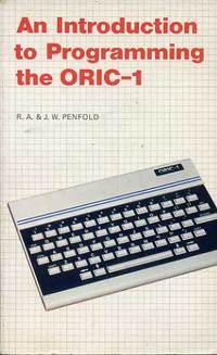 An Introduction to Programming the ORIC-1
