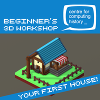 Beginners 3D: Building your first house - Monday, 18th February 2019