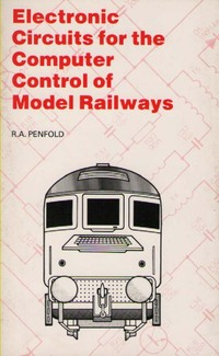 Electronic Circuits for the Computer Control of Model Railways