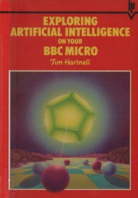 Exploring Artificial Intelligence on your BBC micro.
