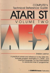 Compute! 's Technical Reference Guide Atari ST Vol. 2