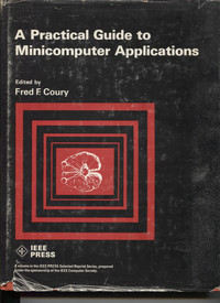 A Practical Guide to Minicomputer Applications