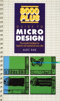 8000 Plus - Guide to Micro Design