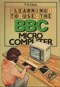 Learning to use the BBC Microcomputer