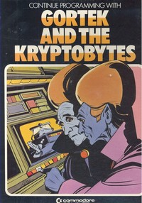 Gortek and the Kryptobites