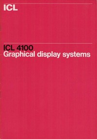 ICL 4100 Graphical Display Systems